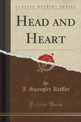 Head and Heart (Classic Reprint) (Paperback)