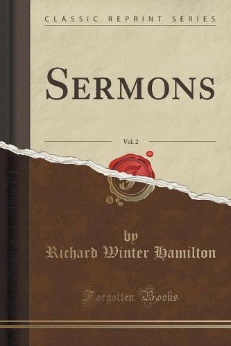 Sermons, Vol. 2 (Classic Reprint) (Paperback)