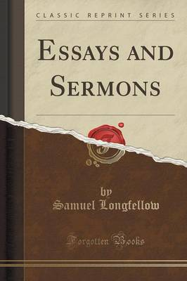 Essays and Sermons (Classic Reprint) (Paperback)