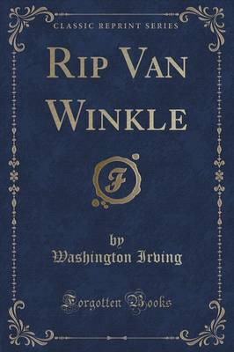 Rip Van Winkle (Classic Reprint) (Paperback)