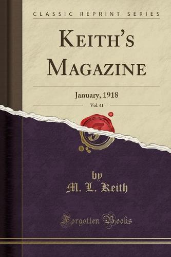 Keith's Magazine, Vol. 41: January, 1918 (Classic Reprint) (Paperback)