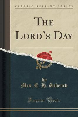 The Lord's Day (Classic Reprint) (Paperback)