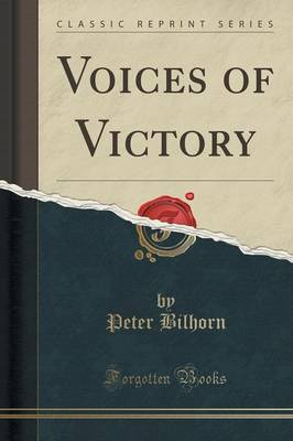 Voices of Victory (Classic Reprint) (Paperback)