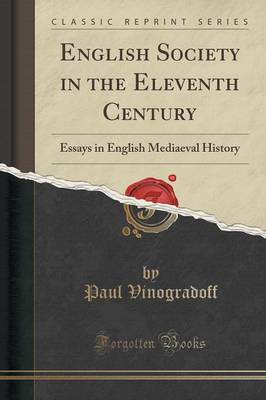 English Society in the Eleventh Century (Paperback)