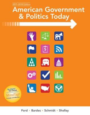 American Government and Politics Today: No Separate Policy Chapters Version, 2016-2017 Edition (Paperback)