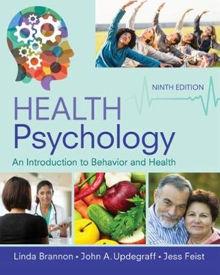 Health Psychology: An Introduction to Behavior and Health (Hardback)