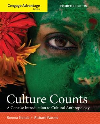 Cengage Advantage Books: Culture Counts: A Concise Introduction to Cultural Anthropology (Paperback)