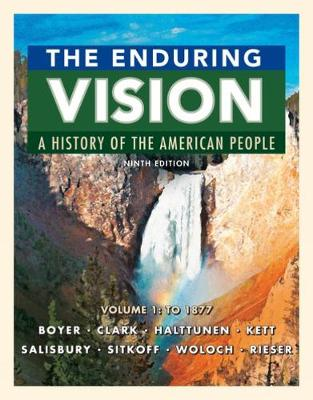 The Enduring Vision, Volume 1: To 1877 (Paperback)