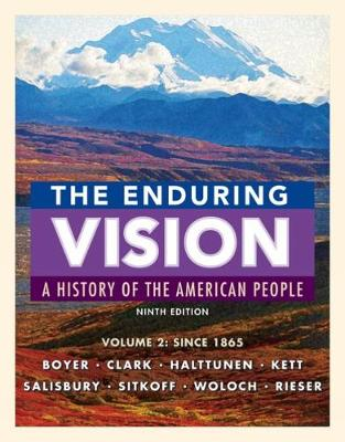 The Enduring Vision, Volume II: Since 1865 (Paperback)