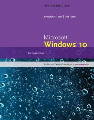 New Perspectives Microsoft Windows 10: Comprehensive, Loose-Leaf Version
