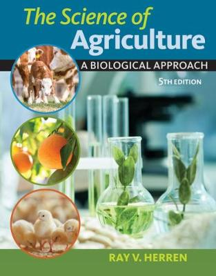 The Science of Agriculture: A Biological Approach (Hardback)