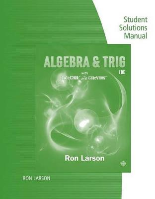 Study Guide with Student Solutions Manual for Larson's Algebra & Trigonometry, 10th (Paperback)