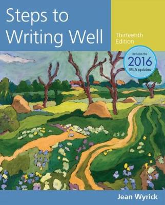 Steps to Writing Well, 2016 MLA Update (Paperback)