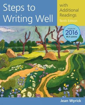 Steps to Writing Well with Additional Readings, 2016 MLA Update (Paperback)