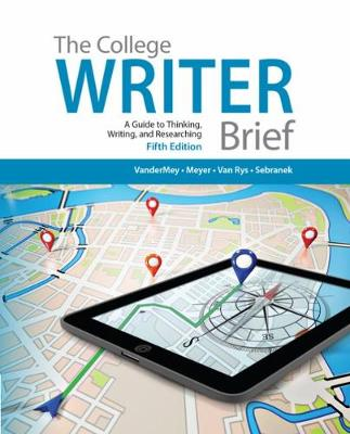 The College Writer: A Guide to Thinking, Writing, and Researching, Brief (with 2016 MLA Update Card) (Paperback)