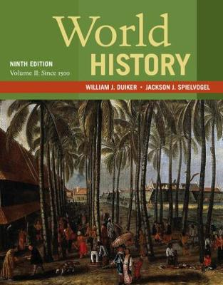 World History, Volume II: Since 1500 (Paperback)