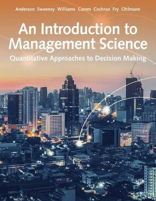 An Introduction to Management Science : Quantitative Approach (Hardback)