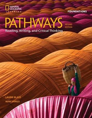 Pathways: Reading, Writing, and Critical Thinking Foundations (Paperback)