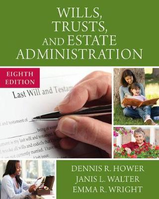 Wills, Trusts, and Estate Administration, Loose-Leaf Version