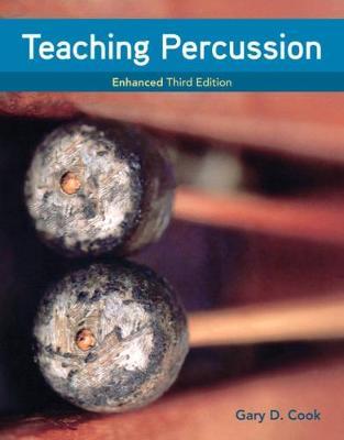 Teaching Percussion, Enhanced, Spiral bound Version (Spiral bound)