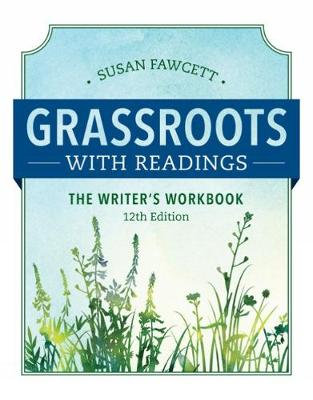 Grassroots with Readings: The Writer's Workbook (Paperback)