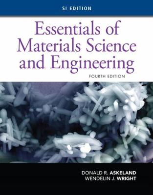 Essentials of Materials Science and Engineering, SI Edition (Paperback)