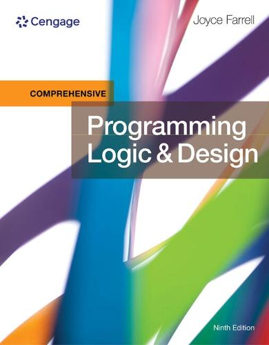 Programming Logic and Design, Comprehensive, Loose-Leaf Version