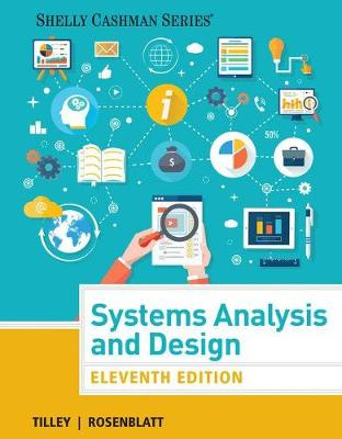 Systems Analysis and Design, Loose-Leaf Version