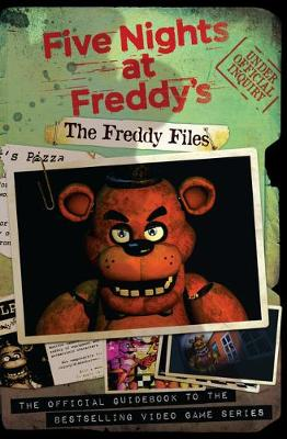 The Freddy Files - Five Nights at Freddy's (Paperback)