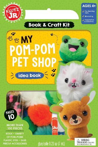 Klutz Junior: My Pom-Pom Pet Shop - Klutz