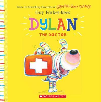 Dylan the Doctor (Paperback)