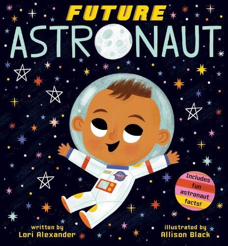 Future Astronaut (Future Baby Boardbooks) (Board book)