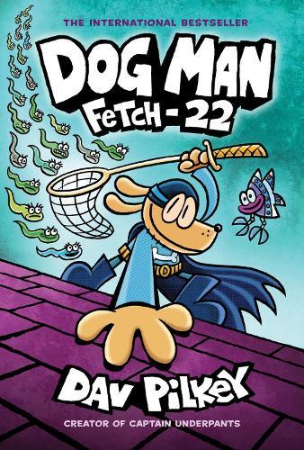 Dog Man: Fetch-22 - Dog Man 8 (Hardback)