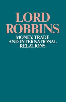 Money, Trade and International Relations (Paperback)