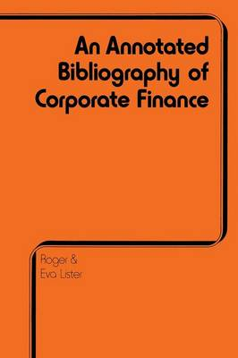 Annotated Bibliography of Corporate Finance (Paperback)