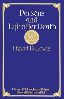 Persons and Life after Death - Library of Philosophy and Religion (Paperback)