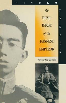 The Dual-Image of the Japanese Emperor (Paperback)