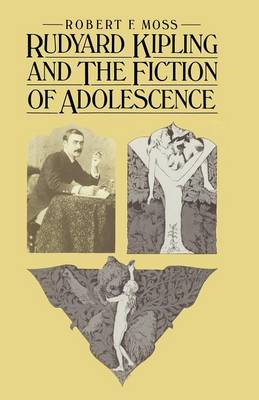 Rudyard Kipling and the Fiction of Adolescence (Paperback)