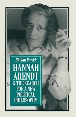 Hannah Arendt and the Search for a New Political Philosophy (Paperback)