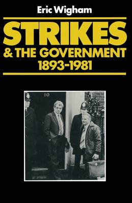 Strikes and the Government 1982 (Paperback)