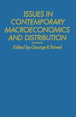 Issues in Contemporary Macroeconomics and Distribution (Paperback)