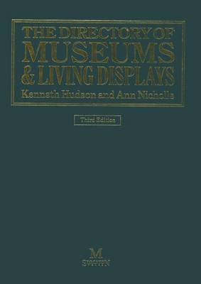 The Directory of Museums & Living Displays (Paperback)