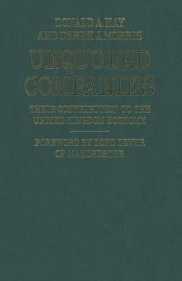 Unquoted Companies: Their contribution to the United Kingdom economy (Paperback)