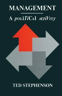 Management: A Political Activity (Paperback)