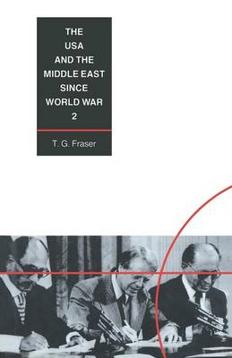 The USA and the Middle East Since World War 2 (Paperback)