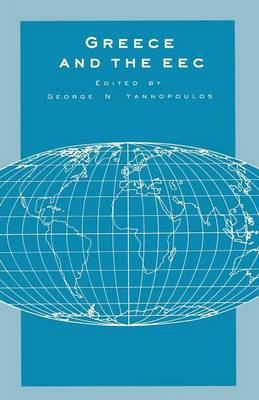 Greece and the EEC: Integration and Convergence - University of Reading European and International Studies (Paperback)