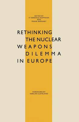 Rethinking the Nuclear Weapons Dilemma in Europe (Paperback)