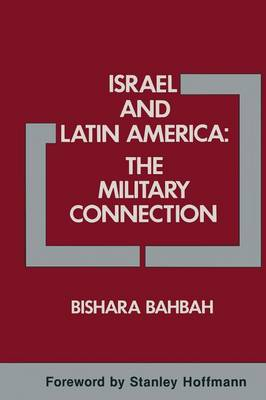 Israel and Latin America: The Military Connection (Paperback)