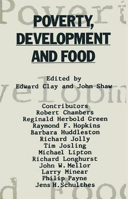 Poverty, Development and Food: Essays in honour of H. W. Singer on his 75th birthday (Paperback)