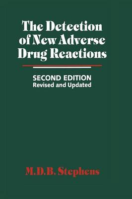 The Detection of New Adverse Drug Reactions (Paperback)